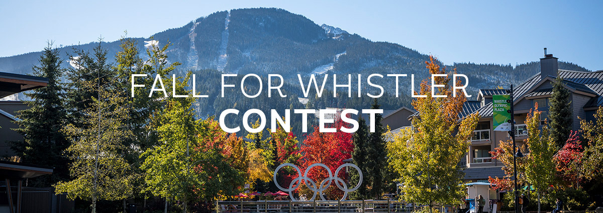 Fall for Whistler Contest