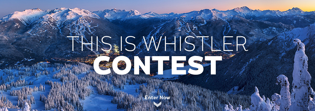 This Is Whistler Winter Contest