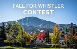 Win a Fall Vacation for Two to Whistler Contest